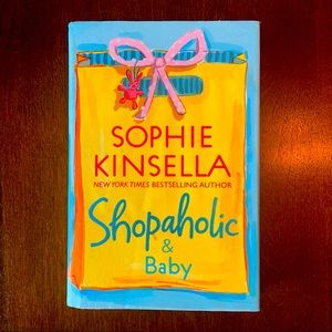 Shopaholic and baby hard cover book by Sophie K.